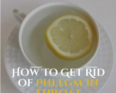 how-to-get-rid-of-phlegm-in-throat